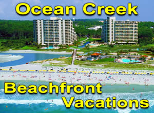 Ocean Creek Resort Beachfront Vacation